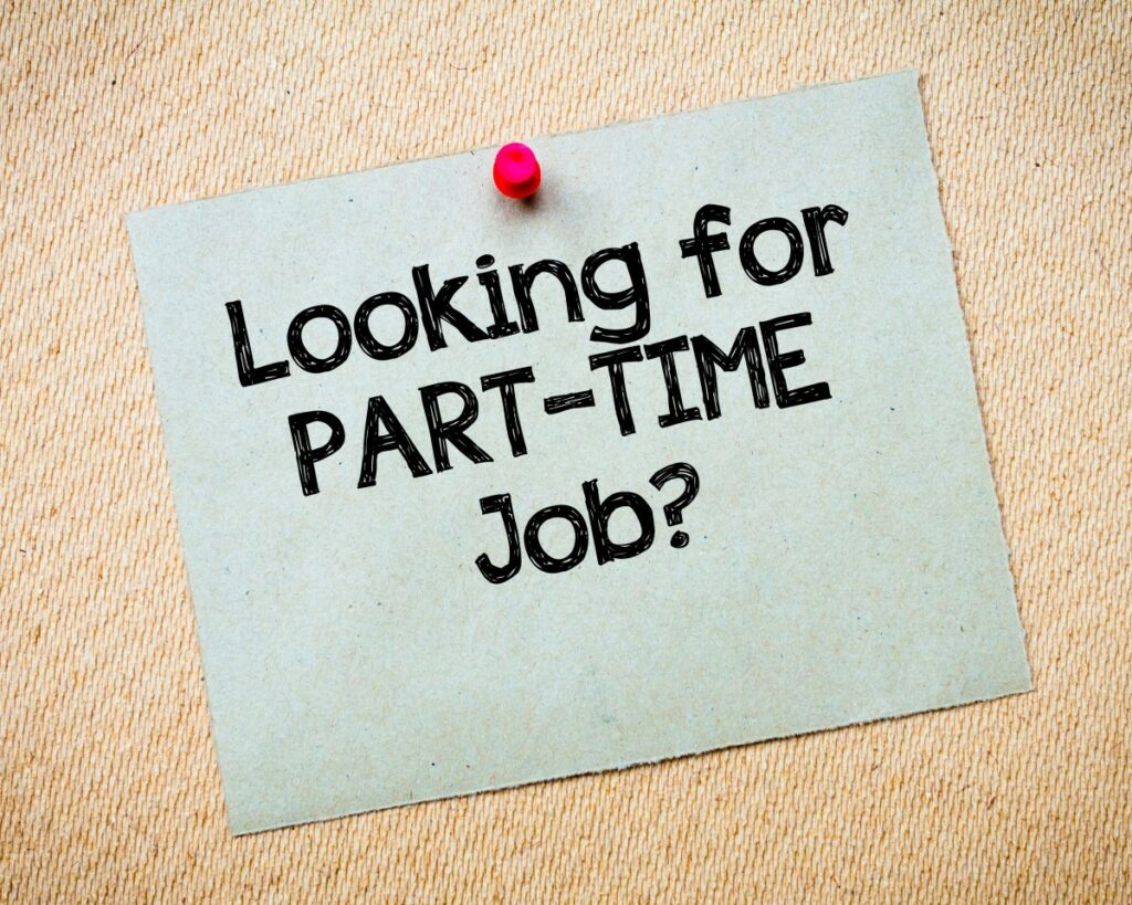 blue paper with big black letters spelling out Looking for PART-TIME Job? on pinboard with red pin